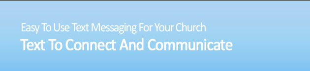 Easy to use text messaging for your Church